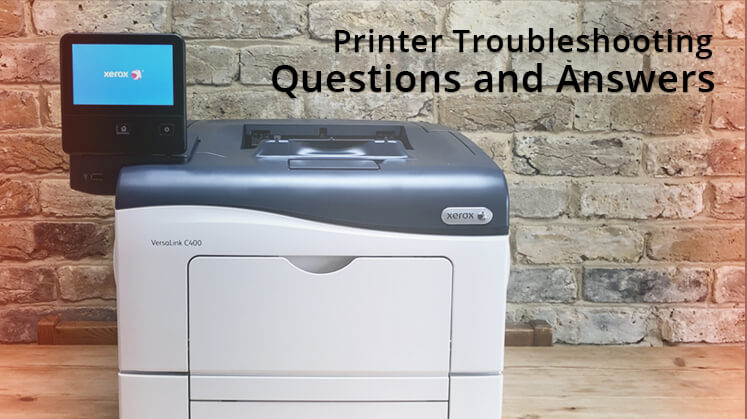 Printer Troubleshooting Questions and Answers