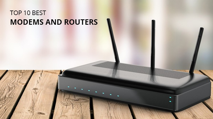 Top 10 Best Modems and Routers in 2020