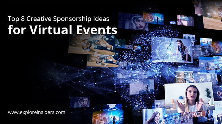 Sponsorship Ideas for Virtual Events