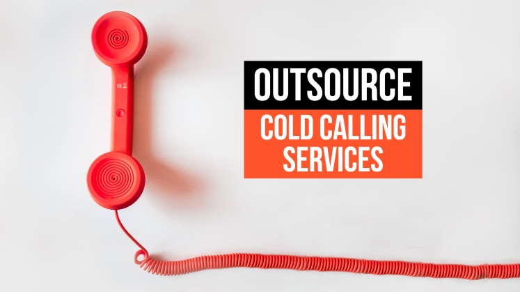Top 7 Signs Your Business Need to Outsource Cold Calling Services