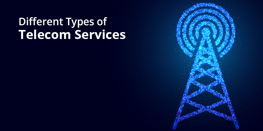 Types of telecom services